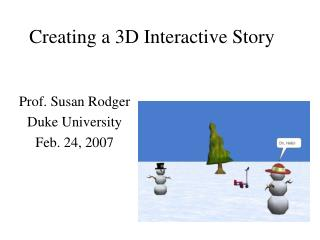 Creating a 3D Interactive Story