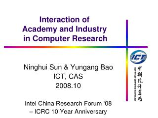 Interaction of  Academy and Industry  in Computer Research
