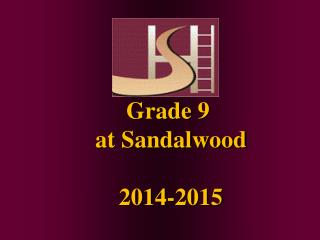 Grade  9   at Sandalwood  2014-2015