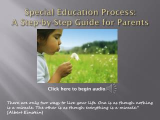 Special Education Process:  A Step-by-Step Guide for Parents