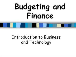 Budgeting and Finance
