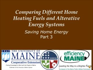 Comparing Different Home Heating Fuels and Alterative Energy Systems