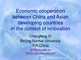 Economic cooperation between China and Asian developing countries  in the context of innovation
