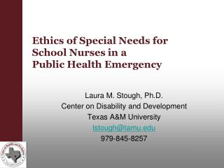 Ethics of Special Needs for School Nurses in a Public Health Emergency