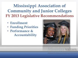 Mississippi Association of Community and Junior Colleges FY 2013 Legislative Recommendations