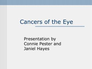Cancers of the Eye