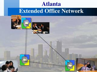 Atlanta Extended Office Network