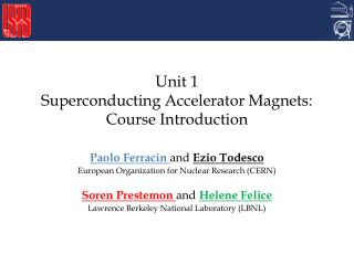 Unit 1 Superconducting Accelerator Magnets: Course Introduction