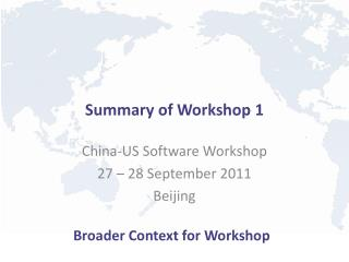 Summary of Workshop  1