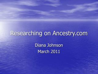 Researching on Ancestry