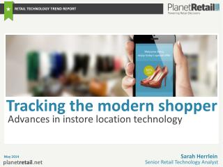 Advances in instore location technology