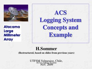 ACS Logging System Concepts and Example