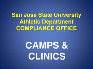 San  Jose State University Athletic  Department COMPLIANCE OFFICE
