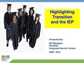 Highlighting Transition and the IEP