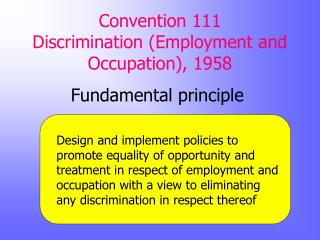 Convention 111 Discrimination (Employment and Occupation), 1958
