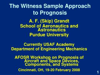 The Witness Sample Approach to Prognosis