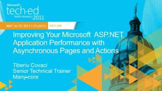 Improving Your Microsoft  ASP.NET Application Performance with Asynchronous Pages and Actions