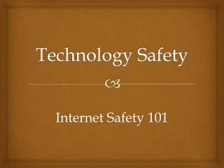Technology Safety