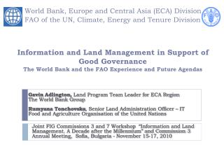Gavin  Adlington ,  Land Program Team Leader for ECA Region The World Bank Group