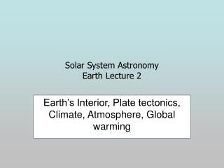 Solar System Astronomy Earth Lecture 2
