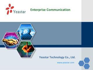 Yeastar Technology Co., Ltd.