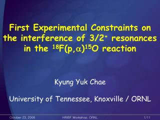 Kyung Yuk Chae University of Tennessee, Knoxville / ORNL