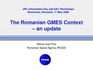 The Romanian GMES Context – an update
