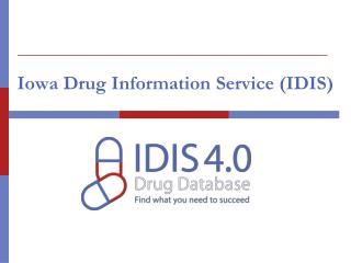 Iowa Drug Information Service (IDIS)