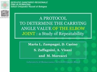 A PROTOCOL  TO DETERMINE THE CARRYING ANGLE VALUE  OF THE ELBOW JOINT  : a Study of Repeatability