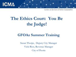 The Ethics Court: You Be the Judge!