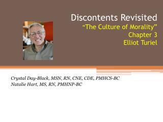 "Discontents Revisited "" The Culture of Morality"" Chapter 3 Elliot  Turiel"