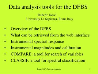 Data analysis tools for the DFBS