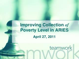 Improving Collection  of  Poverty Level in ARIES