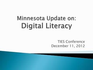 Minnesota Update on: Digital Literacy