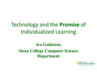Technology and the  Promise  of Individualized Learning