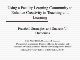 Using a Faculty Learning Community to Enhance Creativity in Teaching and Learning