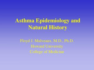 Asthma Epidemiology and Natural History