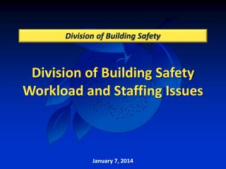 Division of Building Safety Workload and Staffing Issues