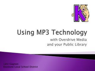 Using MP3 Technology