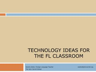 Technology IDEAS for the FL Classroom
