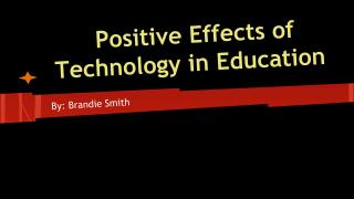 Positive Effects of Technology in Education