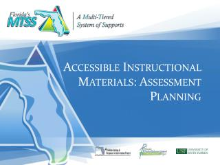 Accessible  Instructional Materials:  Assessment Planning