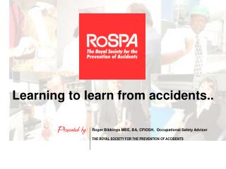 Learning to learn from accidents..