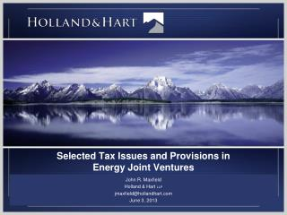Selected Tax Issues and Provisions in Energy Joint Ventures