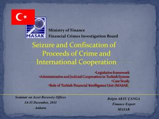 Seizure and Confiscation of Proceeds of Crime and International Cooperation Legislative framework