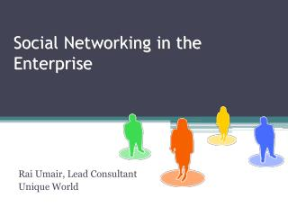 Social Networking in the Enterprise