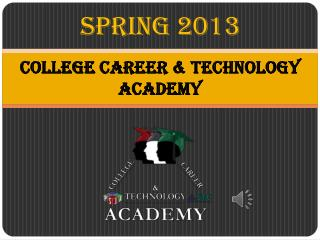 College Career & Technology Academy