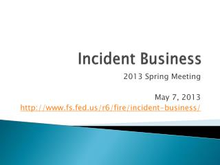 Incident Business