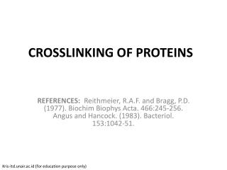 CROSSLINKING OF PROTEINS