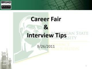Career Fair &  Interview Tips